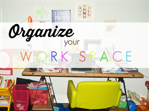 organizing your space spring cleaning challenge an organized workspace happy