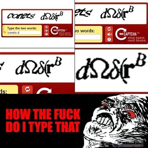 Captcha Meme - captcha fail pmslweb