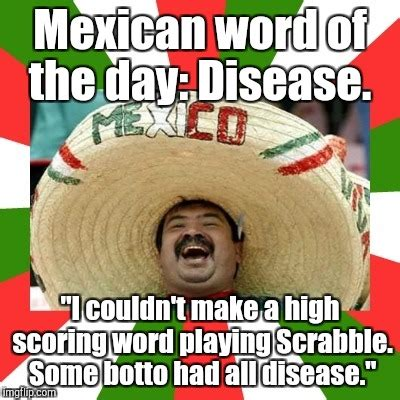 Meme Word Generator - image tagged in mexican word of the day imgflip