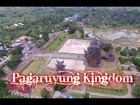Kemeja Drone Order Dari Sumatera Barat keindahan kerajaan pagaruyung dari atas by drone dji