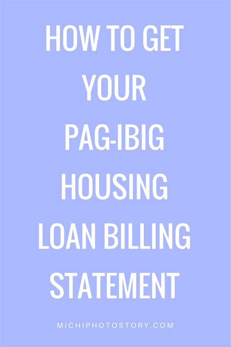 how to apply pag ibig housing loan michi photostory how to get your pag ibig housing loan billing statement