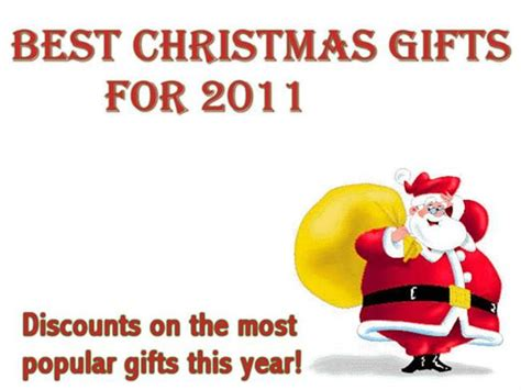 most popular gifts for christmas 2011 authorstream