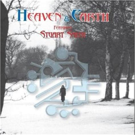 Stuarts Got The Blues by Heaven Earth Heaven Earth Feat Stuart Smith Cd