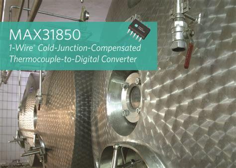 maxim integrated products press release maxim integrated의 1 wire 써머커플용 디지털 컨버터 멀티센서 산업용 및 의료용 디자인 간소화