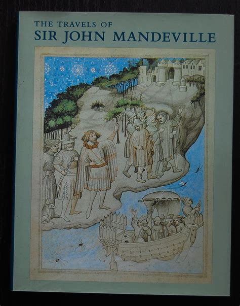 the travels of sir mandeville books the travels of sir mandeville a manuscript in the
