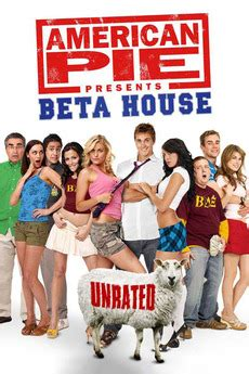 american pie presents beta house cast american pie presents beta house 2007 directed by andrew waller reviews