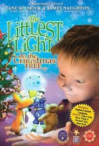 littlest light on the tree the littlest light on the tree dvd 2005