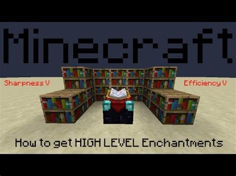 Minecraft Enchanting Table Bookshelves Minecraft How To Get High Level Enchantments Youtube