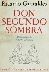 libro don segundo sombra resumen de don segundo sombra gt poemas del alma