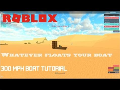 whatever floats your boat roblox fast boat roblox whatever floats your boat how to make a 300 mph
