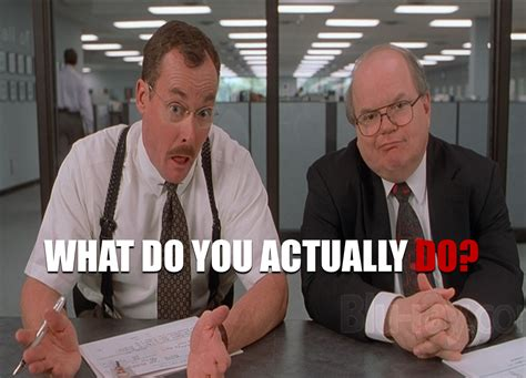 Office Space Bobs Meme The Office Space Guide To Work 15 To A Satisfying