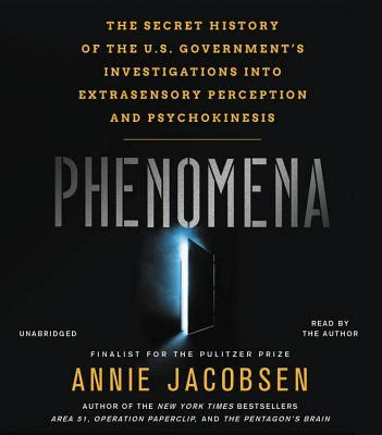 phenomena the secret history of the u s government s investigations into extrasensory perception and psychokinesis books phenomena the secret history of the u s government s