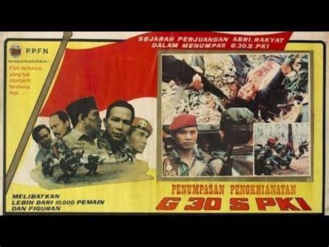 Film Pki Asli | full film g30s pki asli tanpa revisi youtube
