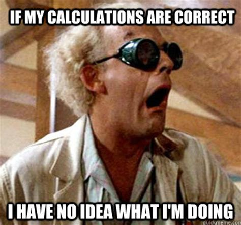 Doc Brown Meme - the 16 best doc brown memes