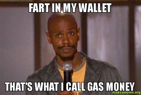 Gas Money Meme - gas money memes image memes at relatably com