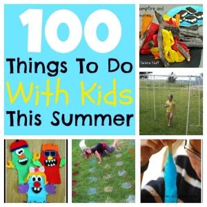 100 things to do with kids over the summer