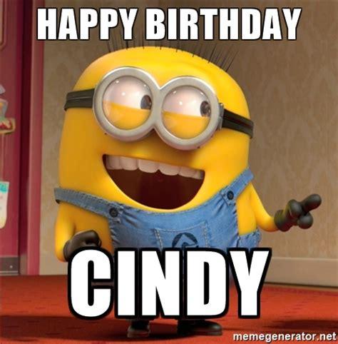 Funny Birthday Meme Generator - happy birthday cindy dave le minion meme generator