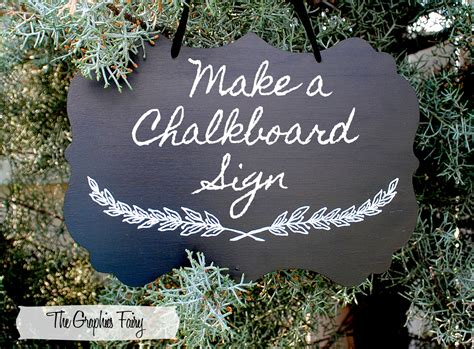 painting chalkboard signs diy tutorial painted chalkboard sign the graphics