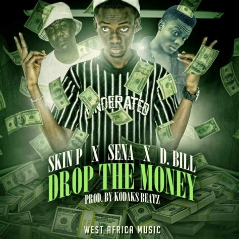 new year money song skin p drop the money ft s e n a dollar bill prod by
