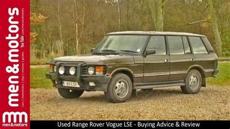 buying a second range rover used range rover vogue lse buying advice review