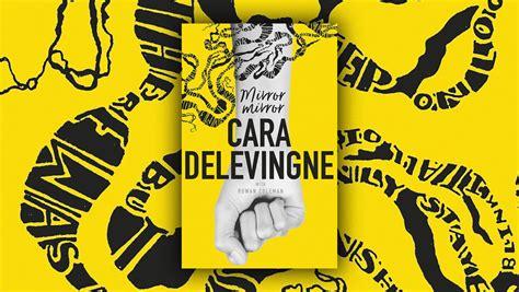 cara membuat novel fiksi remaja cara delevingne akan merilis sebuah novel untuk remaja