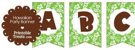 printable hawaiian letters printable green hawaiian party banner printable treats com