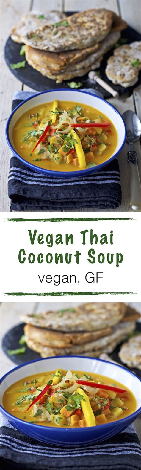thai coconut soup vegetarian recipe this vegan thai coconut soup comes with an easy naan bread