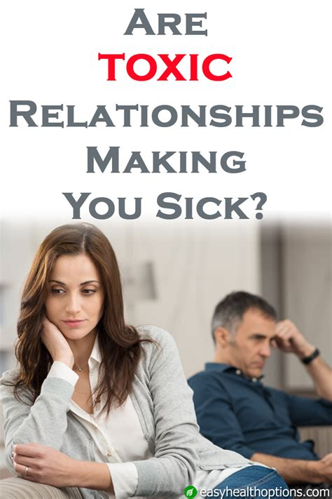 Detoxing From A Toxic Relationship by Are Toxic Relationships You Sick Easy Health