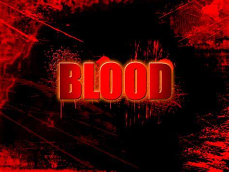 Was In The Blood blood human blood wallpaper 22467975 fanpop