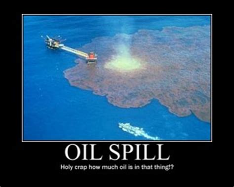 oil spills good quotes quotesgram