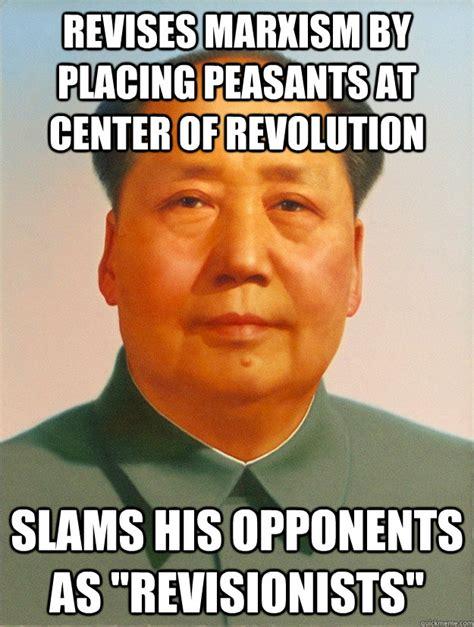 Peasant Meme - revises marxism by placing peasants at center of