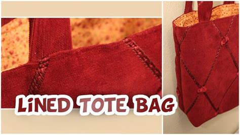 tutorial tote bag with lining basic lined tote bag tutorial easy whitney sews