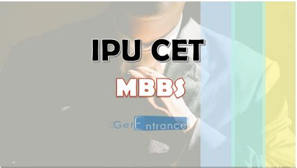 Ipu Cet Mba Syllabus 2017 by Ipu Cet Mbbs 2018 Dates Application Form Admit Card