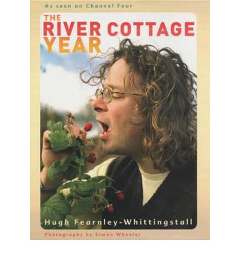 the river cottage year hugh fearnley whittingstall