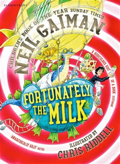 fortunately the milk fortunately the milk by neil gaiman reviews discussion bookclubs lists