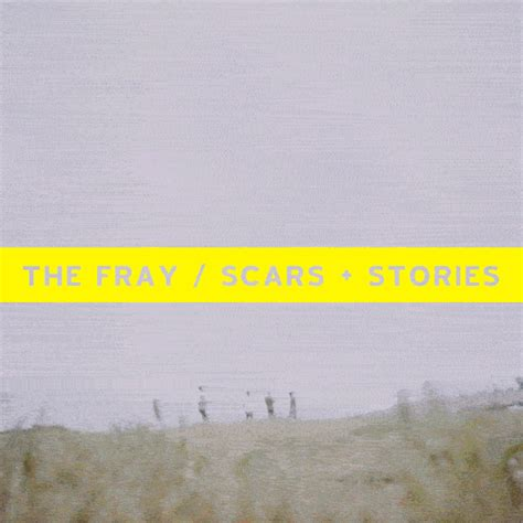 album scars and stories 2012 the fray original the fray scars stories