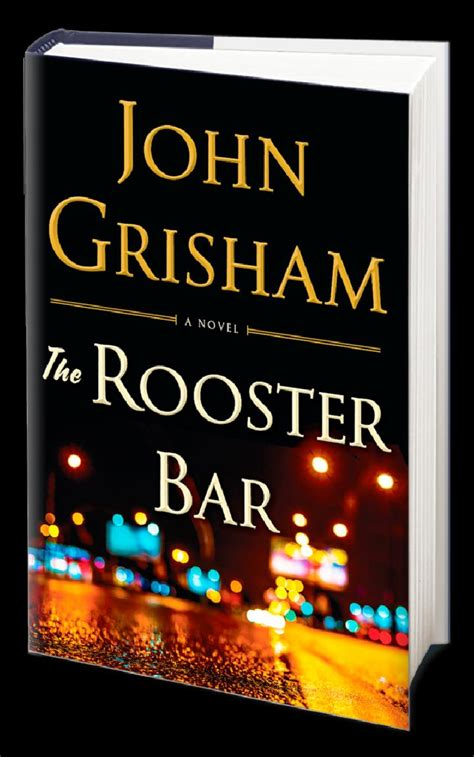 the rooster bar the the rooster bar john grisham buku terlaris di amerika serikat gaya tempo co