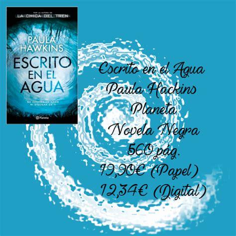escrito en el agua 8408172174 la puerta de los libros infinitos rese 241 a 54 escrito en el agua
