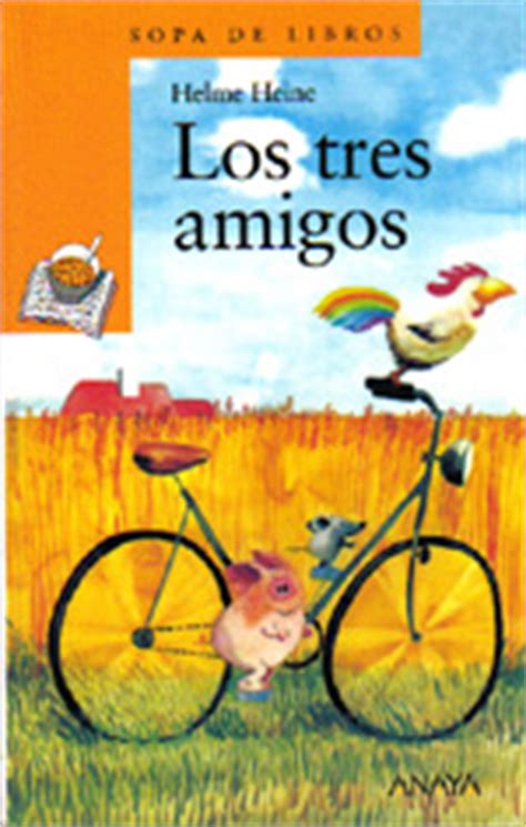 los tres amigos sopa 8466716599 libros imaginaria no 137 15 de septiembre de 2004