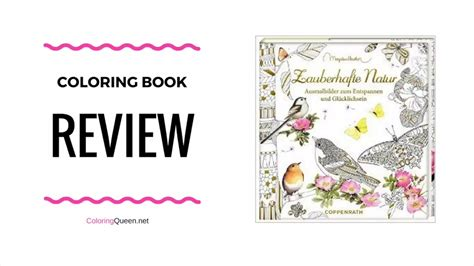 coloring book playlist meine zauberhafte natur coloring book review my magical