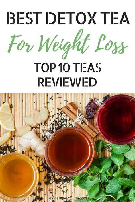 best detox tea for weight loss best detox tea for weight loss top 10 slimming teas review