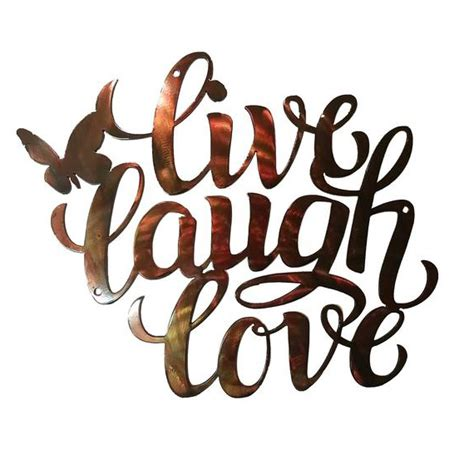 live laugh and love live laugh love sign 12 gauge steel with a weathered