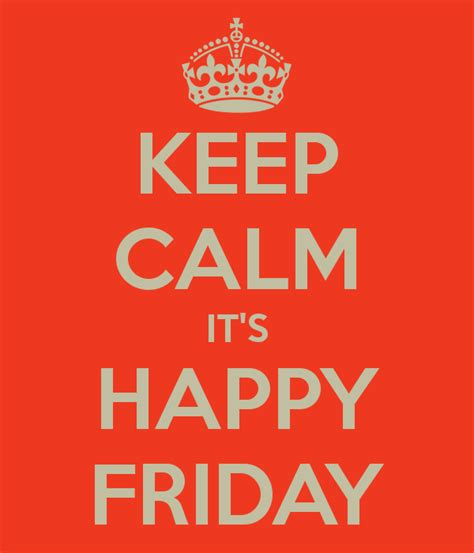 Happy Friday 2 by Imageslist Happy Friday Part 1