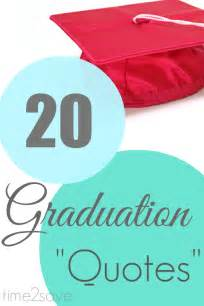 graduation quotes 20 sayings to motivate encourage inspire kasey trenum
