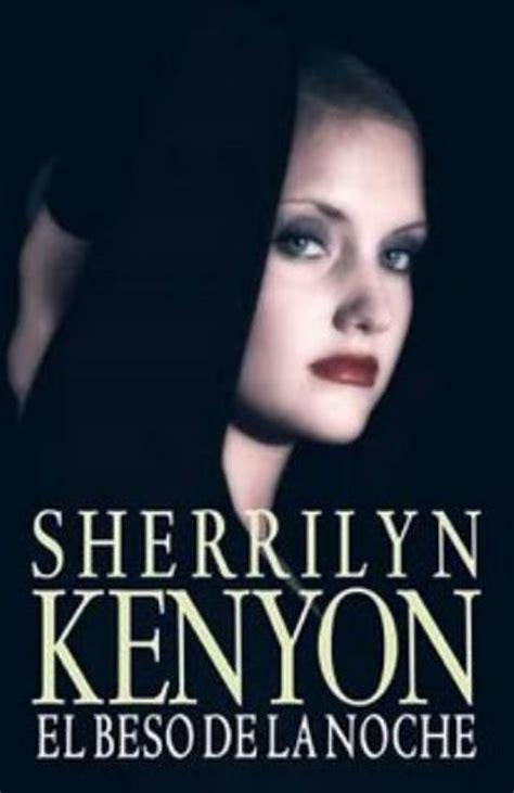 libro el beso de la el beso de la noche novela de sherrilyn kenyon arealibros