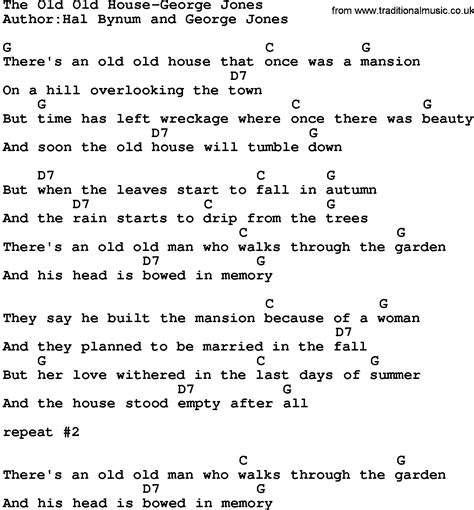 old house music songs country music the old old house george jones lyrics and chords