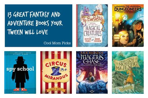 8 Great Book Series For Tweens by 13 Great And Adventure Books For Tweens