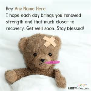 get better best get better soon images name wishes