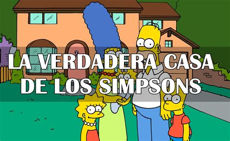 la casa de los b00h4h1h2m la verdadera casa de los simpsons real youtube