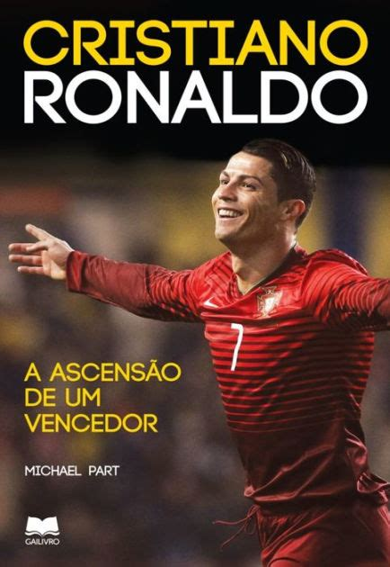 libro cristiano ronaldo the biography cristiano ronaldo 191 a ascens 227 o de um vencedor by michael part nook book ebook barnes noble 174